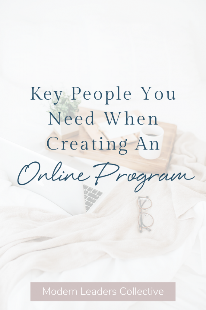 Key People You Need When Creating An Online Program